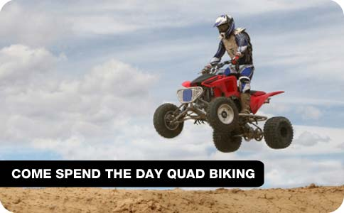 Come spend a day Quad Biking